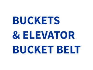 BUCKETS & ELEVATOR BUCKET BELT