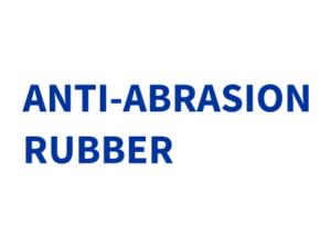 ANTI-ABRASION RUBBER